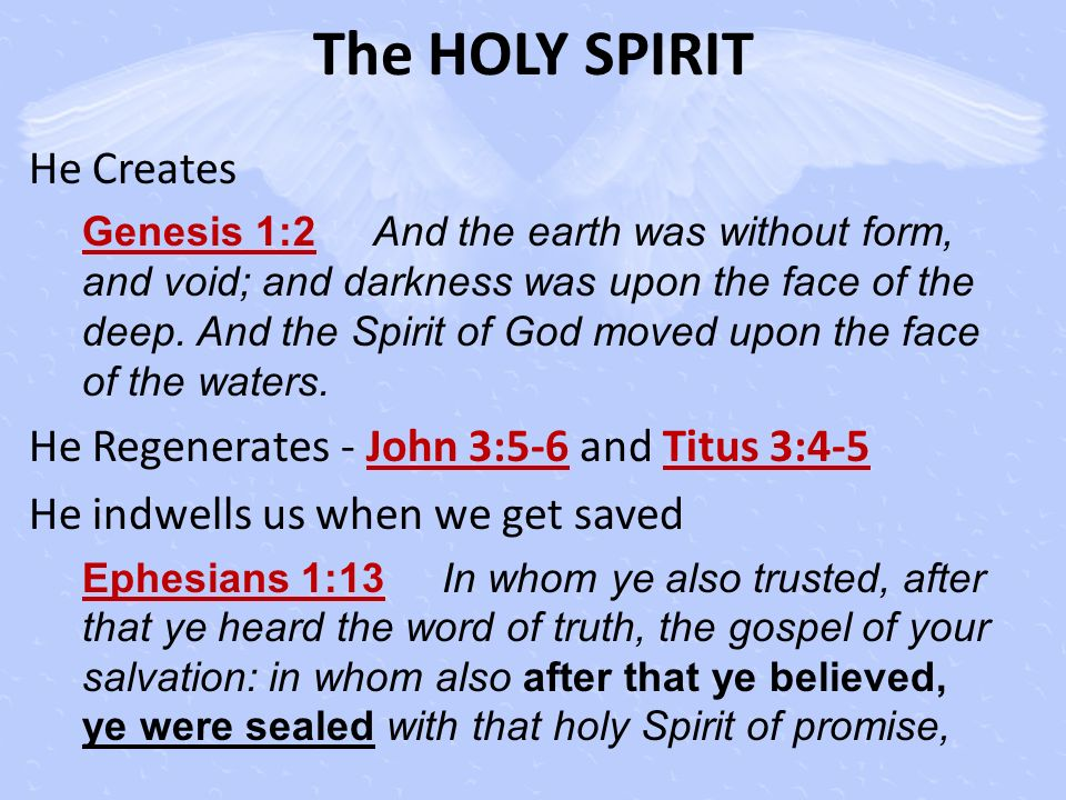 The HOLY SPIRIT He Creates He Regenerates - John 3:5‑6 and Titus 3:4‑5