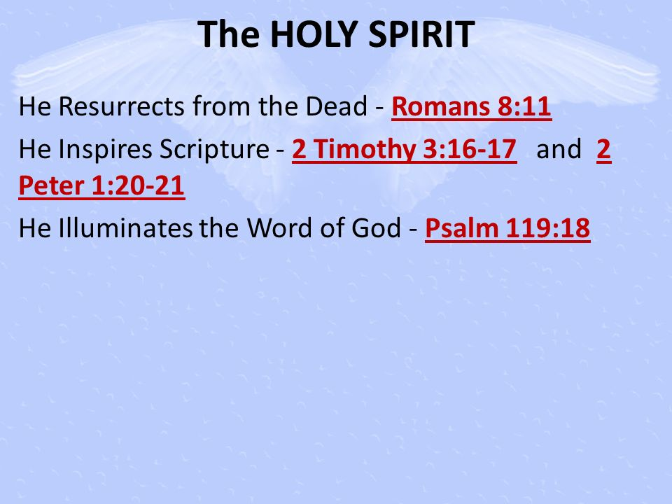 The HOLY SPIRIT He Resurrects from the Dead - Romans 8:11