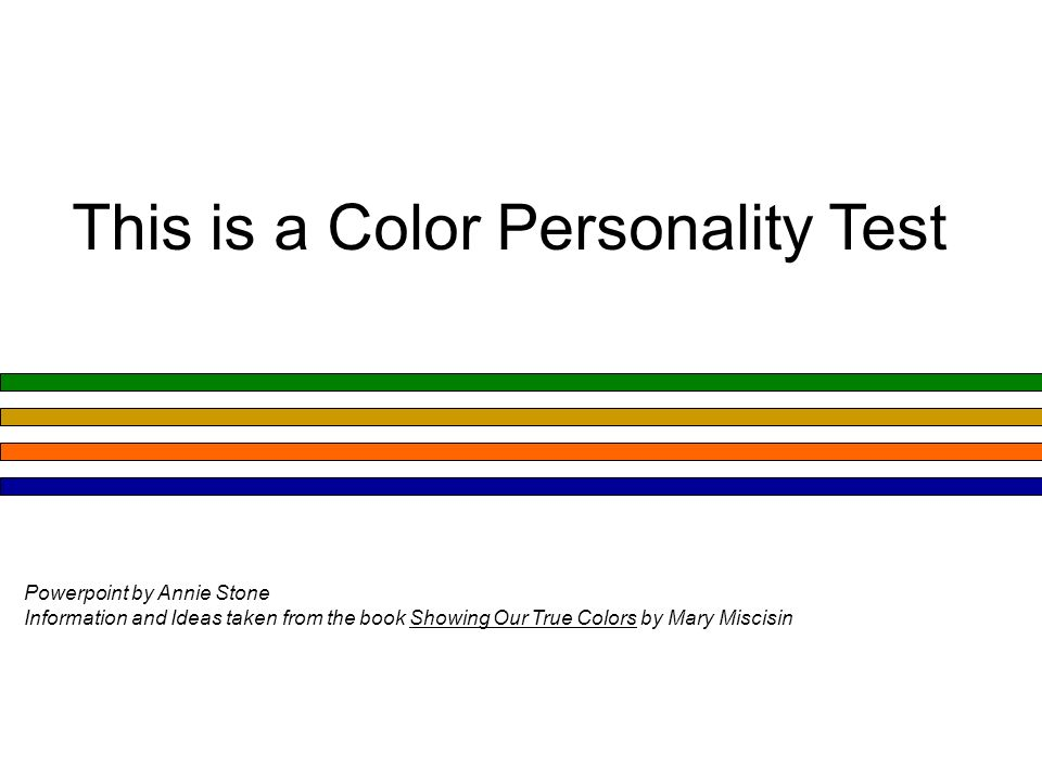 This is a Color Personality Test - ppt video online download