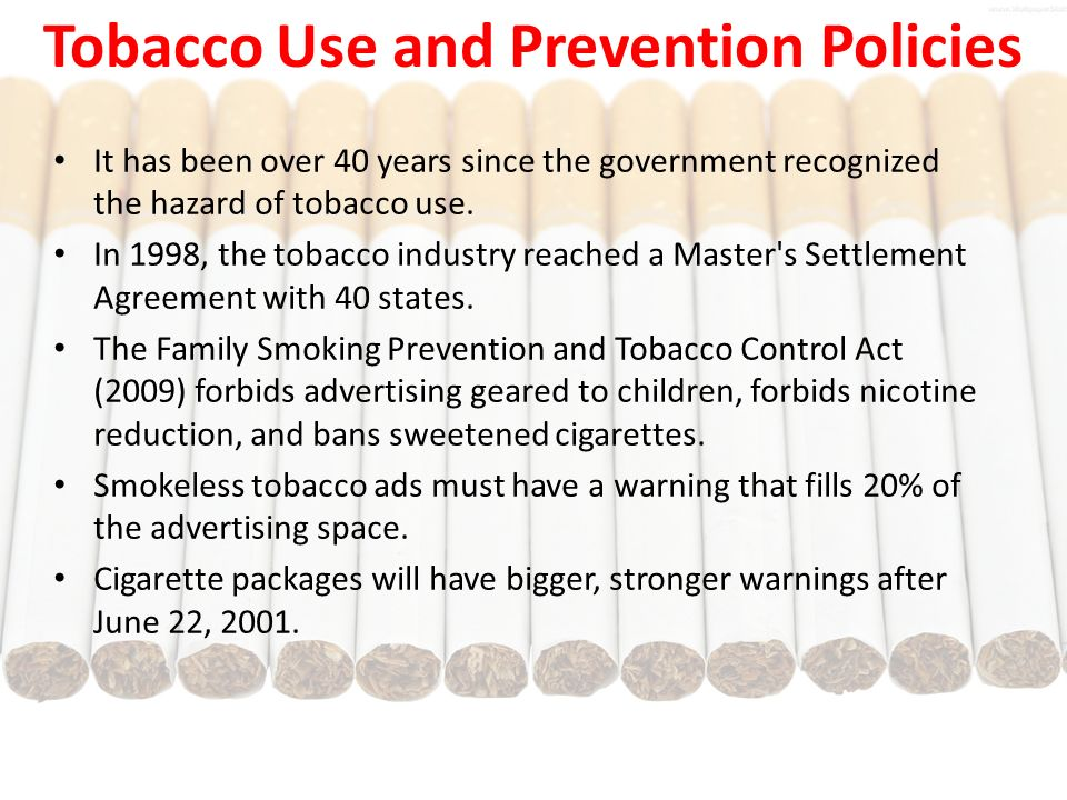 Introduction smoking is one of the worst things kids or adults can tobacco use and prevention policies platinumwayz