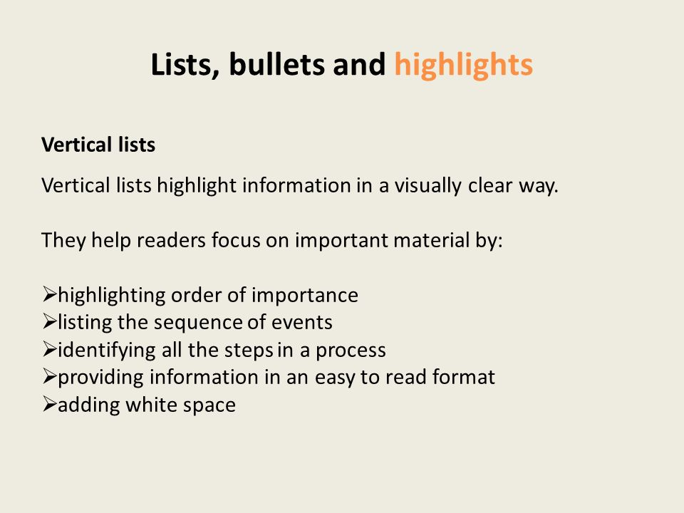 Lists, bullets and highlights