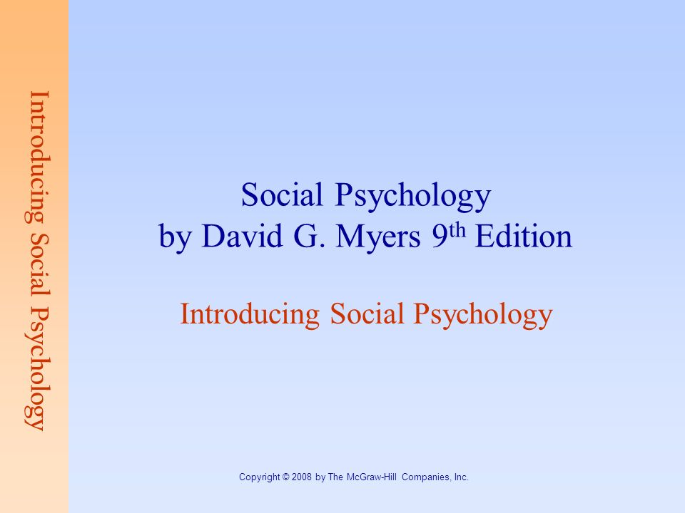 Social Psychology By David G Myers 9th Edition
