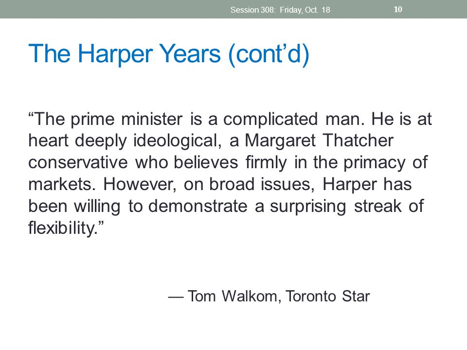 The Harper Years (cont'd)