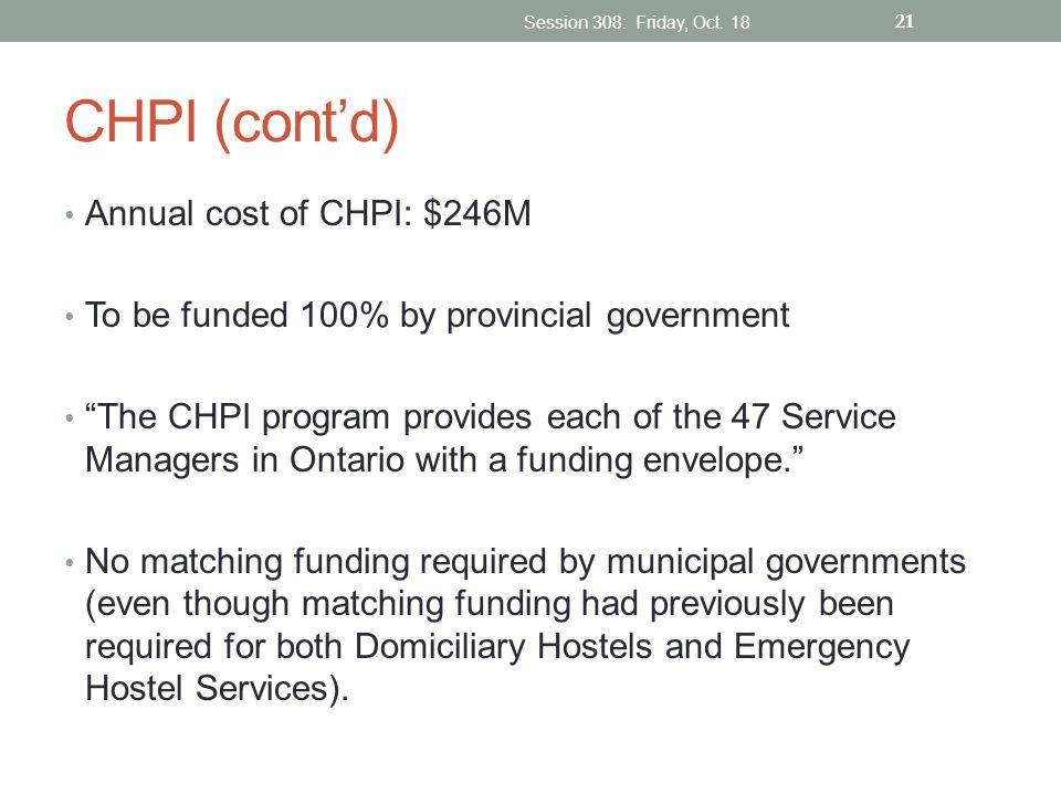 CHPI (cont'd) Annual cost of CHPI: $246M