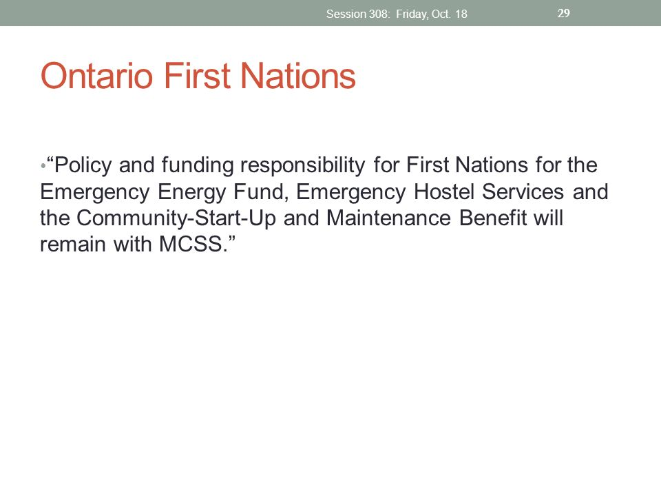 Session 308: Friday, Oct. 18 Ontario First Nations.