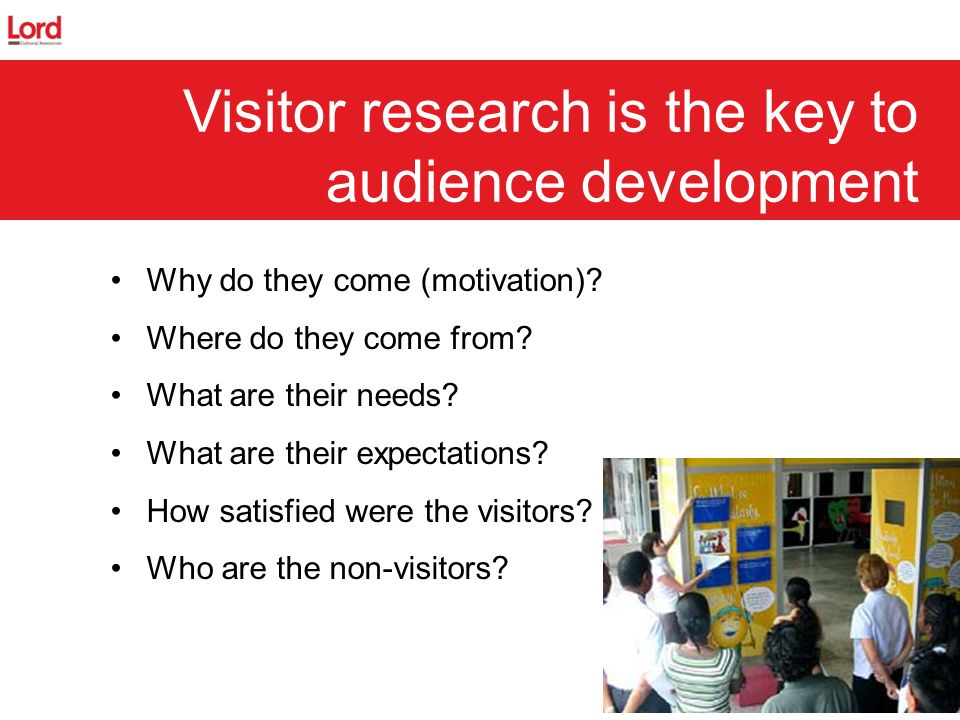Visitor research is the key to audience development