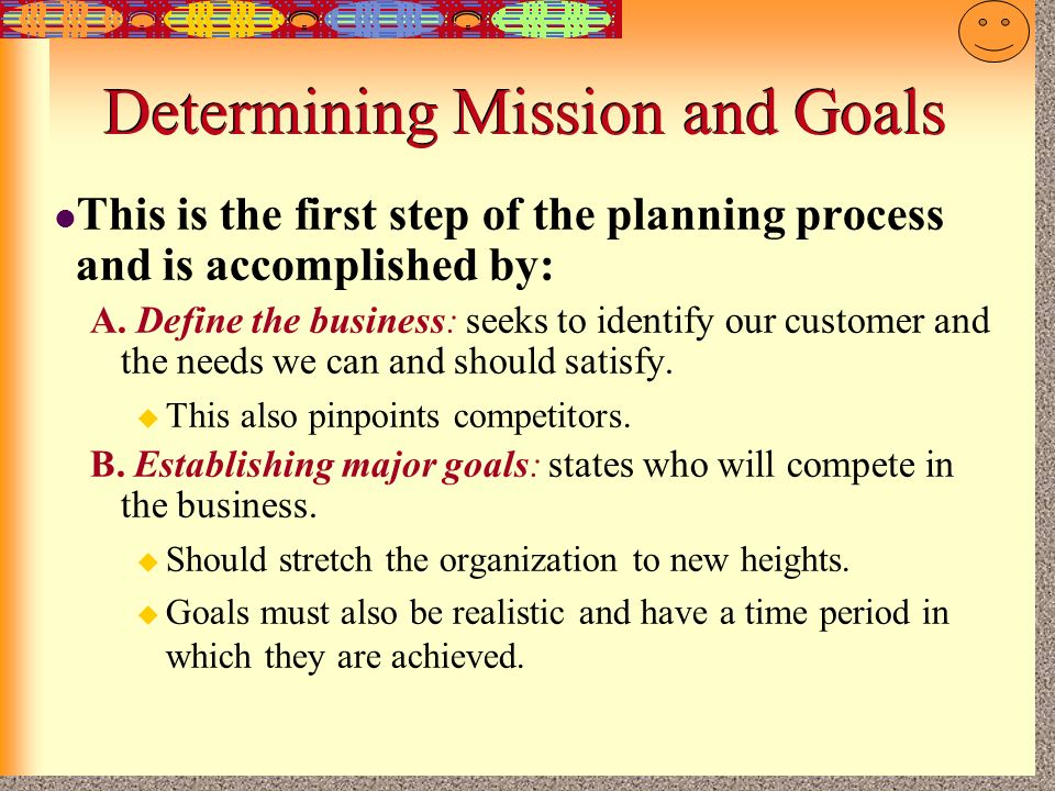 Determining Mission and Goals