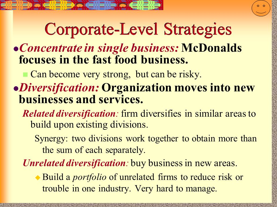 mcdonald corporate level strategy In this new edition, olivier furrer helps students of corporate strategy to consider  the impact of critical changes in resources, businesses and headquarters roles.