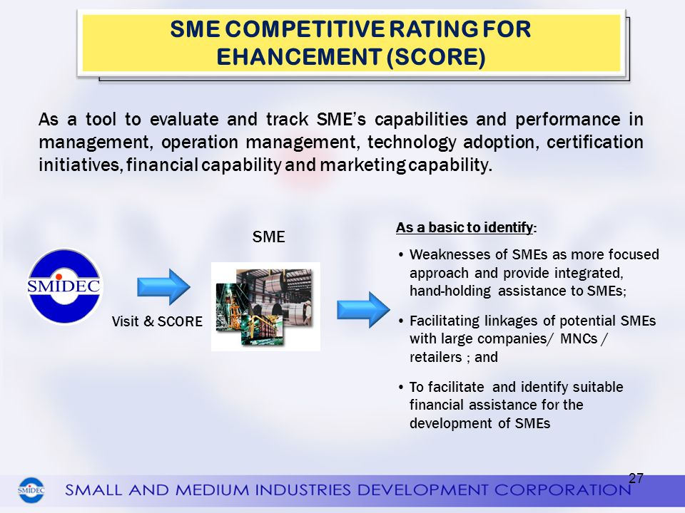 SME COMPETITIVE RATING FOR EHANCEMENT (SCORE)