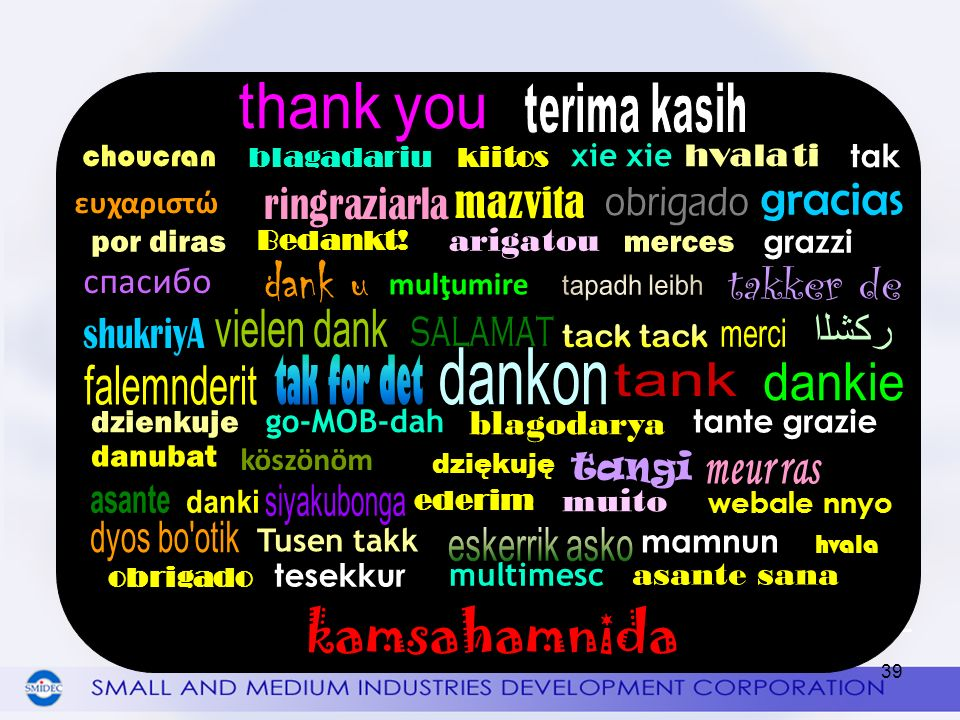 THANK YOU kamsahamnida ﺮﻜﺸﻟﺍ спасибо arigatou blagodarya muito