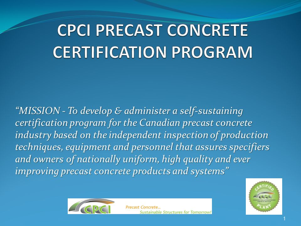 CPCI PRECAST CONCRETE CERTIFICATION PROGRAM