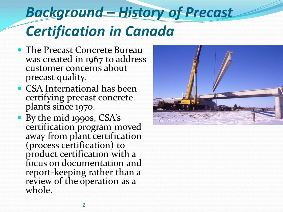 Background – History of Precast Certification in Canada