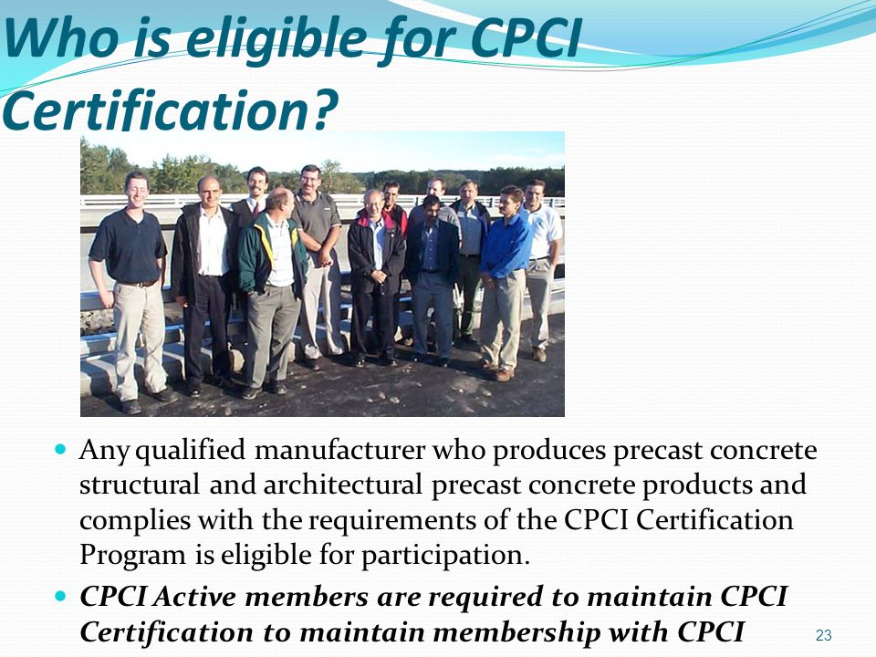 Who is eligible for CPCI Certification