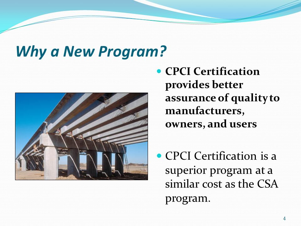 Why a New Program CPCI Certification provides better assurance of quality to manufacturers, owners, and users.