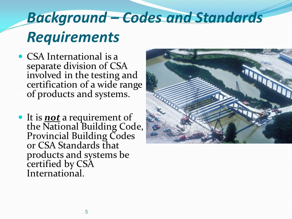 Background – Codes and Standards Requirements