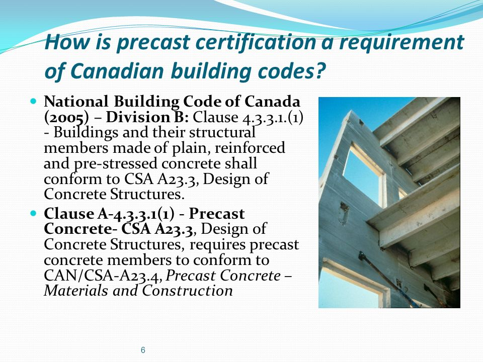 How is precast certification a requirement of Canadian building codes
