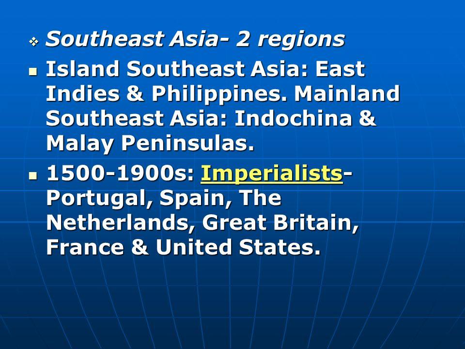 Southeast Asia- 2 regions