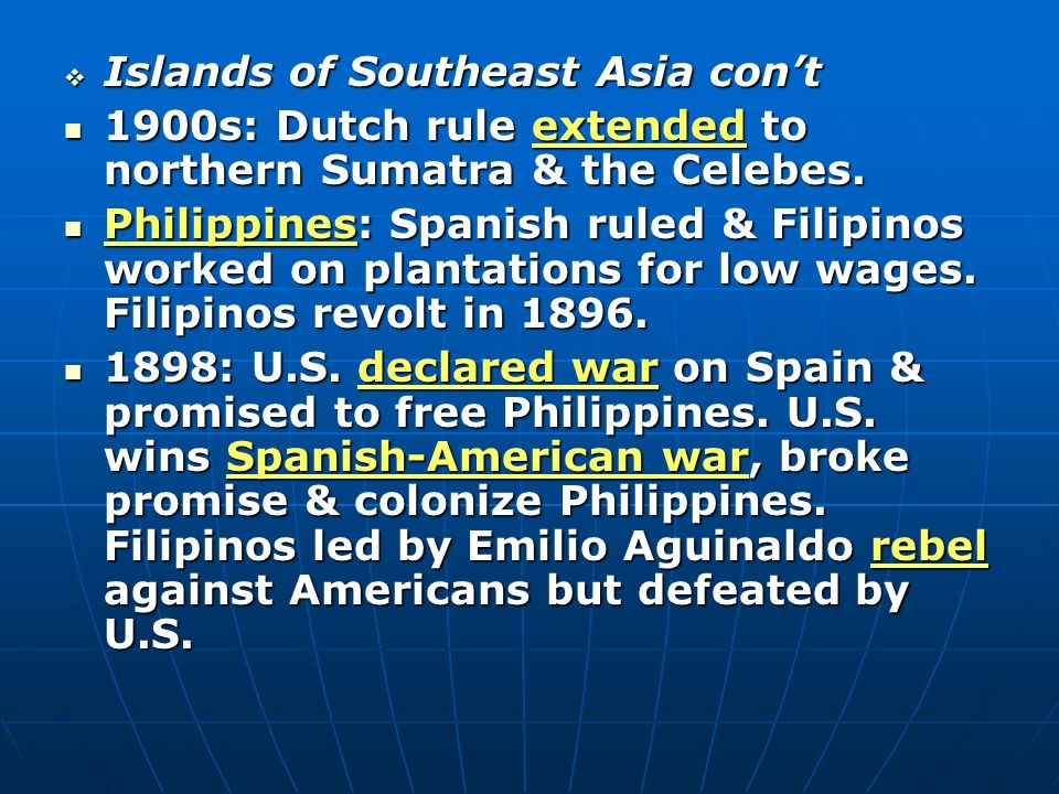 Islands of Southeast Asia con't