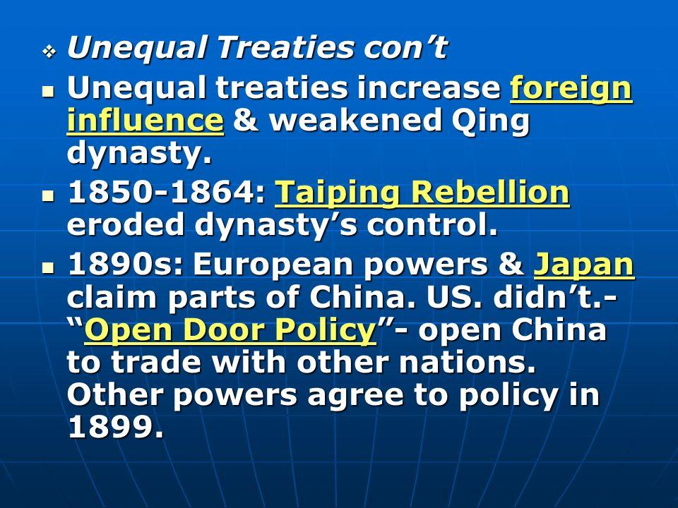 Unequal Treaties con't