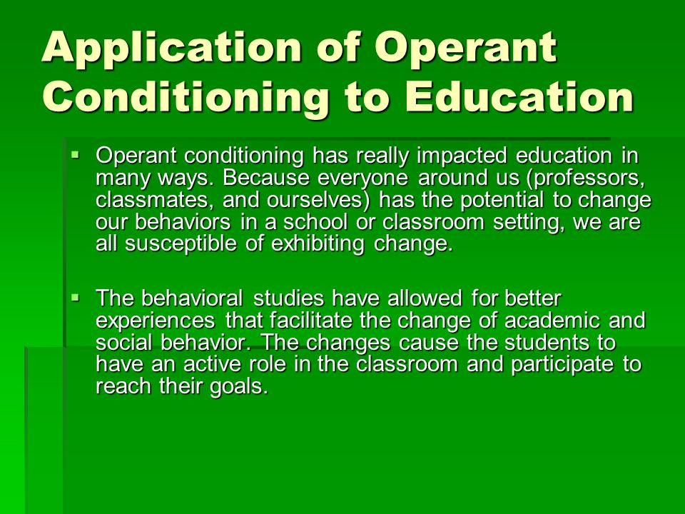 applying operant conditioning to human behaviour essay Classical conditioning vs operant conditioning essay sample pages: 5 this could also apply for positive rewards as well human behavior and the social.