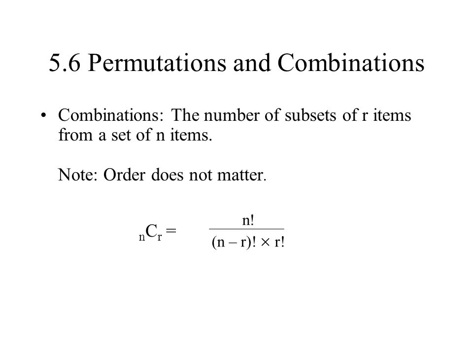 5.6 Permutations and Combinations