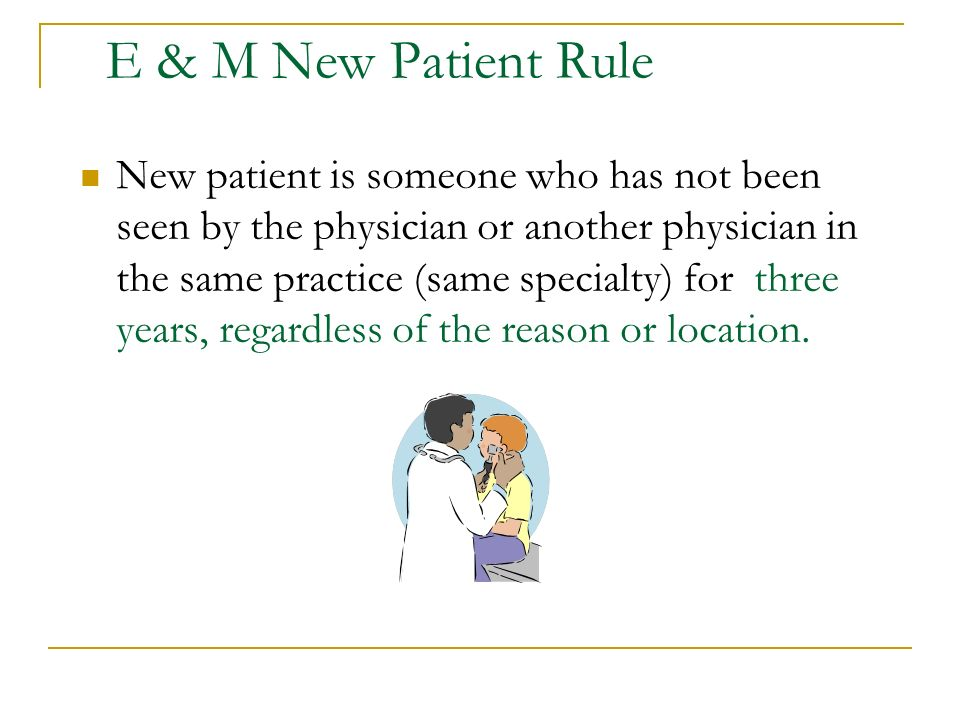 E & M New Patient Rule