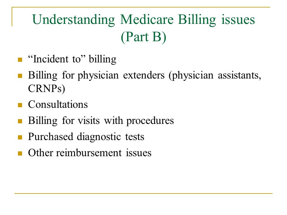 Understanding Medicare Billing issues (Part B)