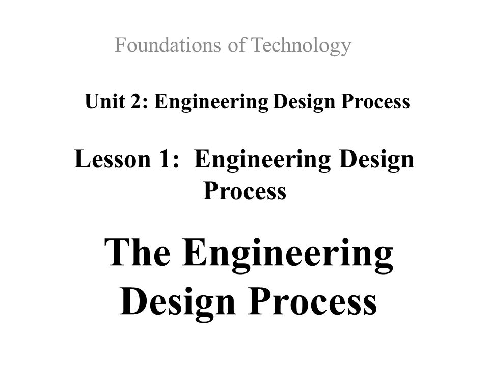 Unit 2 Engineering Design Process Ppt Video Online Download