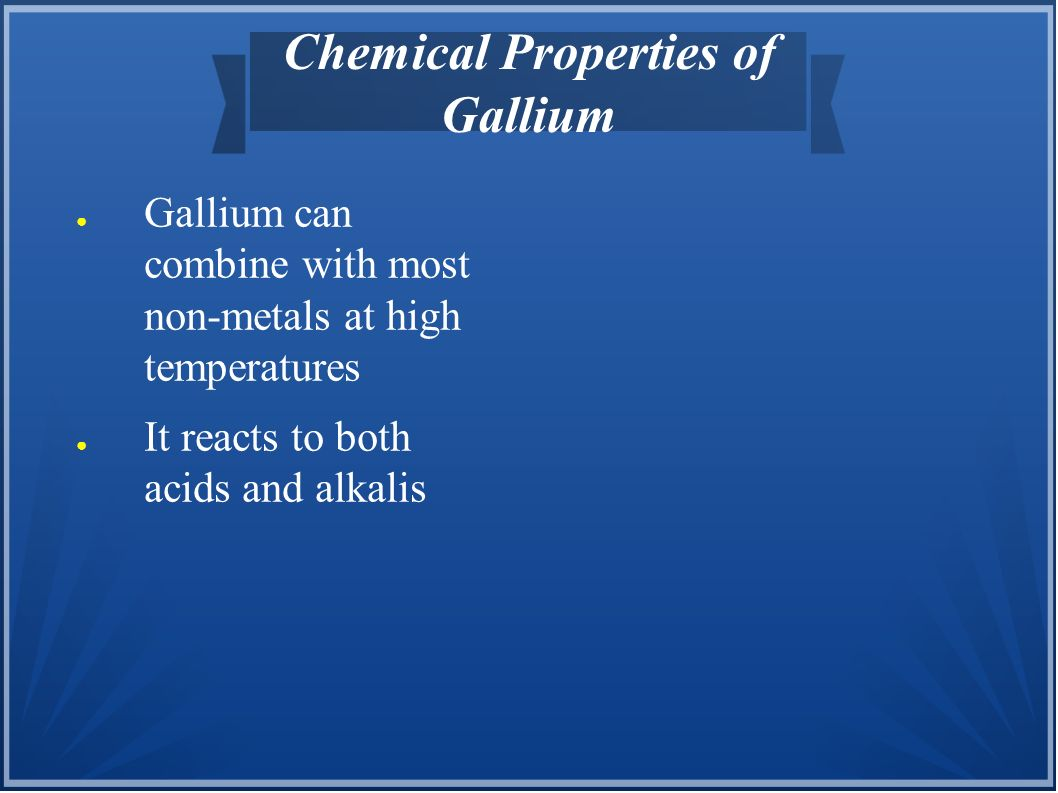 Chemical Properties of Gallium