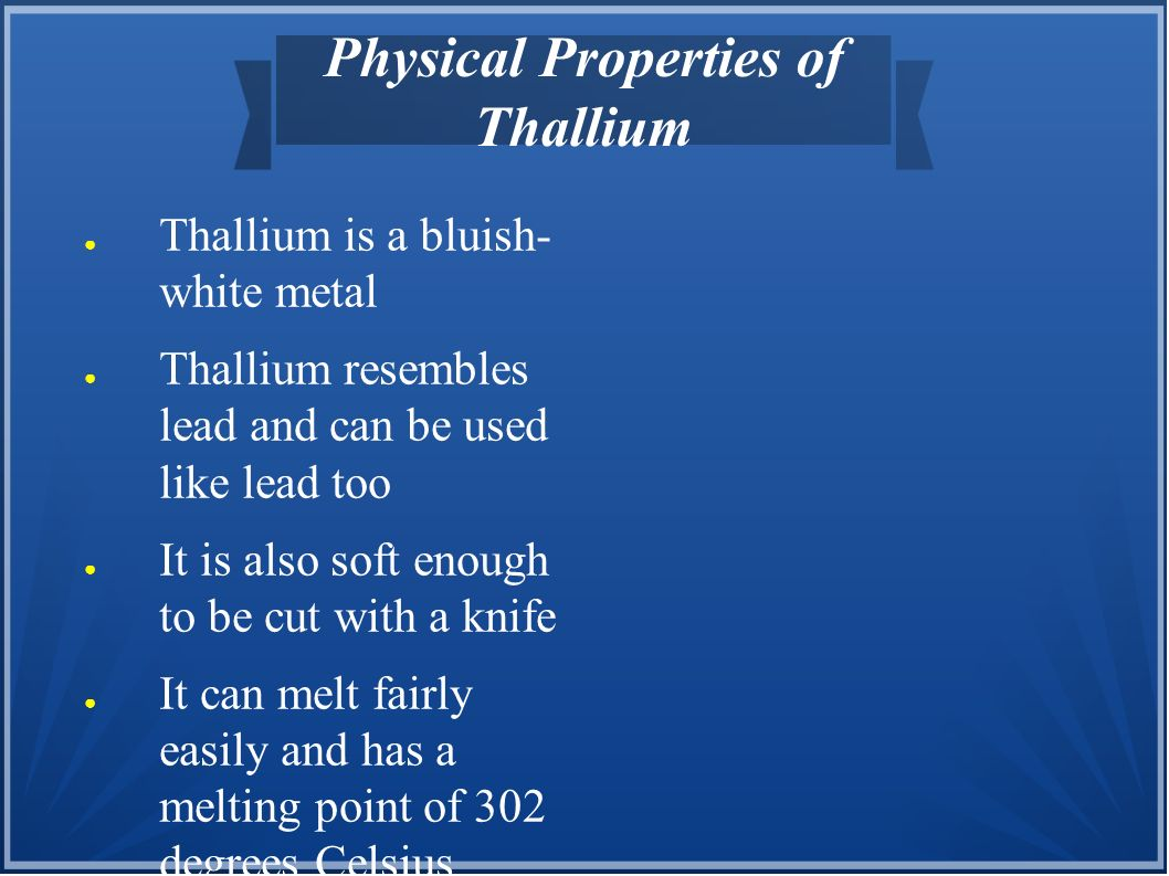 Physical Properties of Thallium