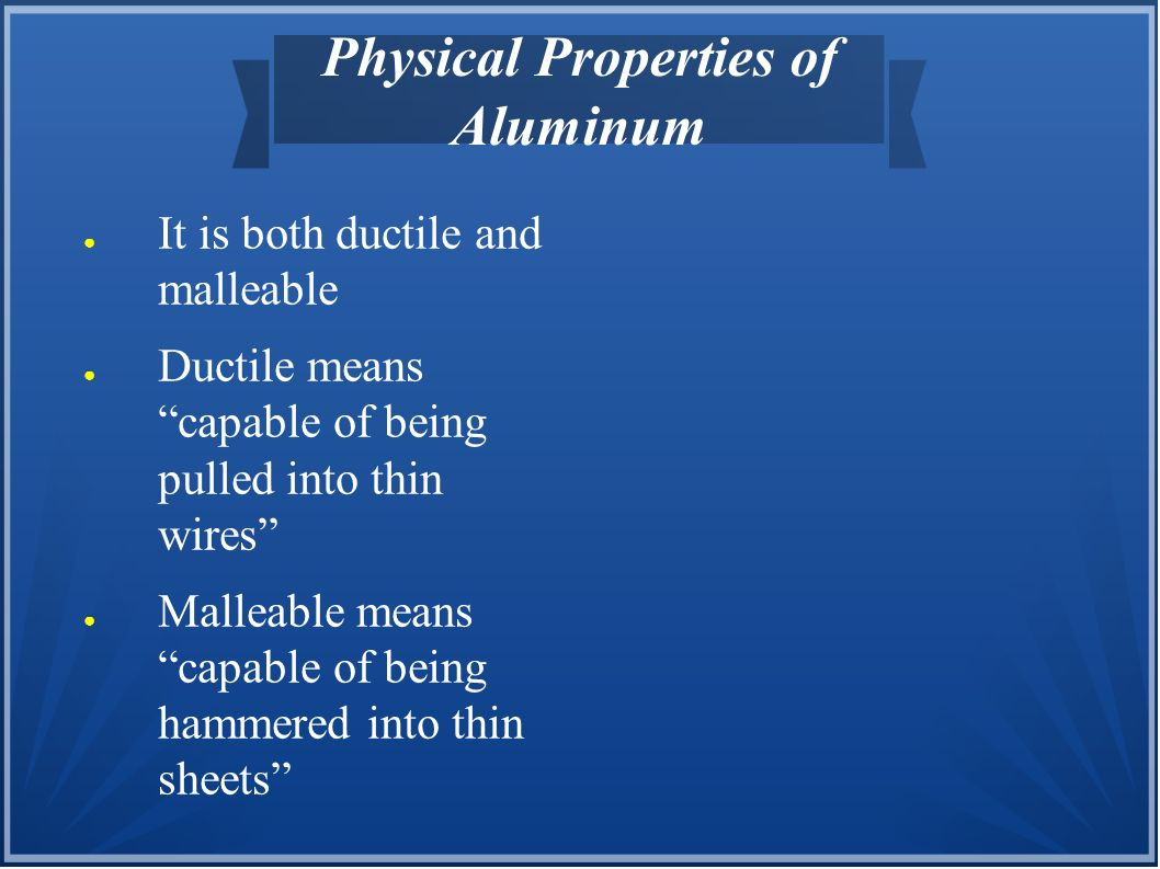 Physical Properties of Aluminum