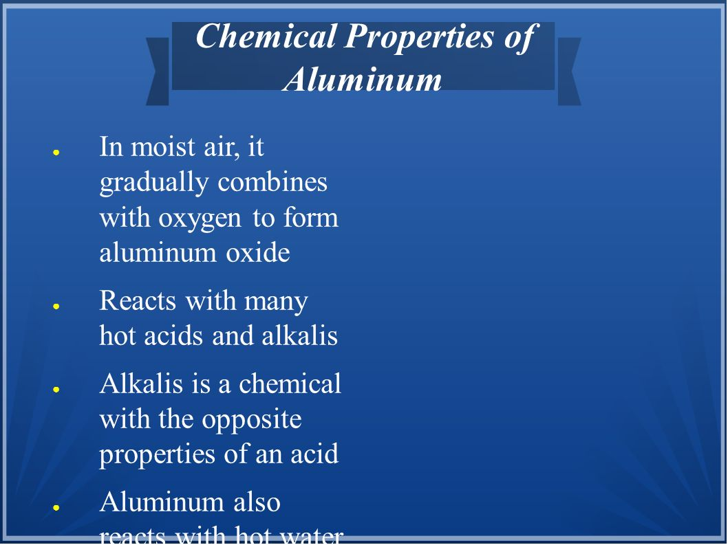 What Is A Physical And Chemical Property Of Aluminum