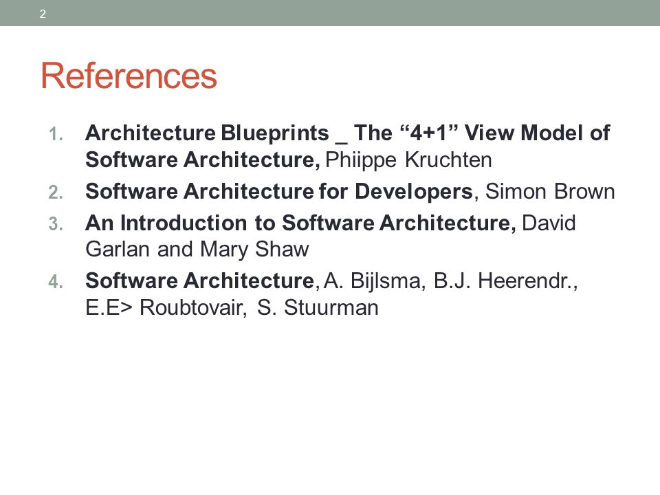 References Architecture Blueprints The 4 1 View Model Of Software Phiippe Kruchten