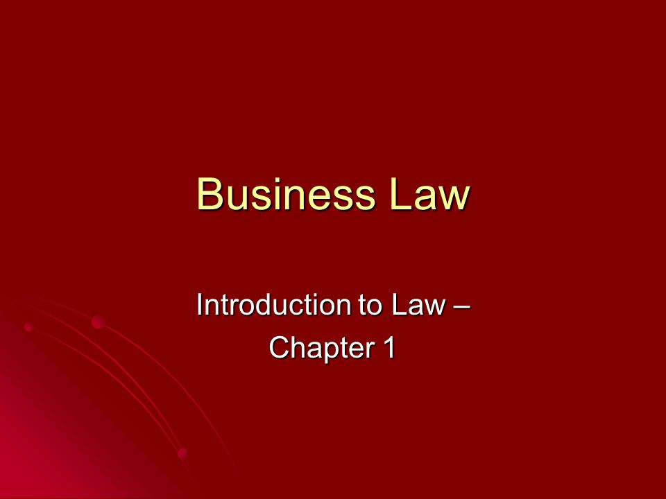 chapter 1 introduction to law and