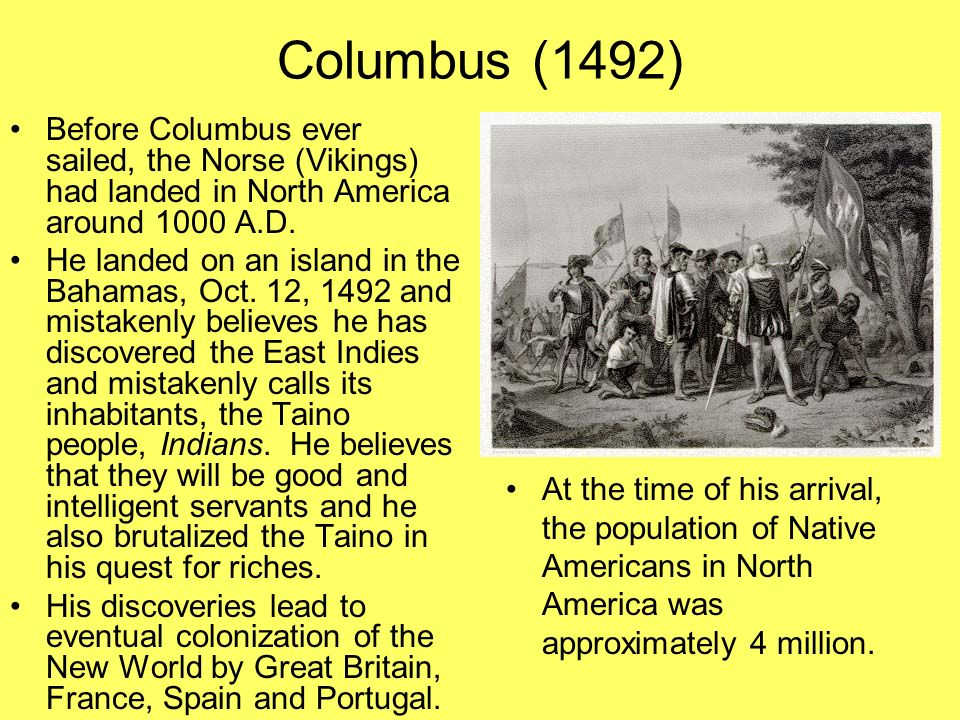 the effects of columbus arrival in the americas The effects of this were devastating for the indigenous populations of north and  south america columbus' arrival in the new world signalled.