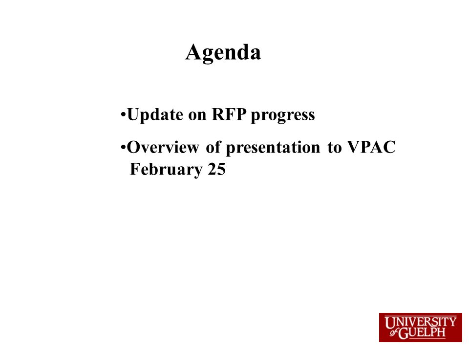 Agenda Update on RFP progress