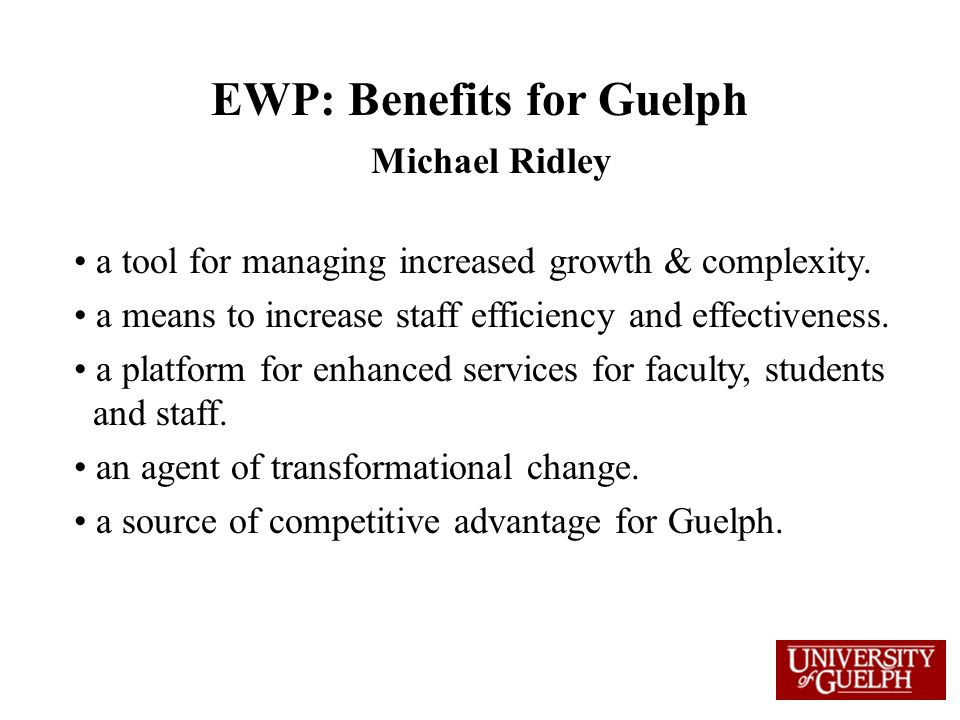 EWP: Benefits for Guelph Michael Ridley