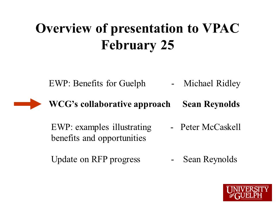 Overview of presentation to VPAC February 25