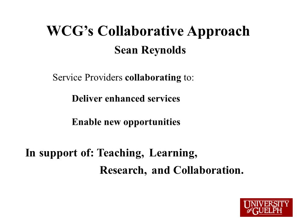 WCG's Collaborative Approach Sean Reynolds