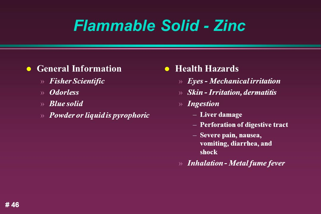 Flammable Solid - Zinc General Information Health Hazards