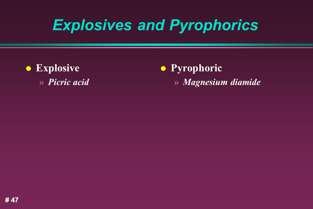 Explosives and Pyrophorics
