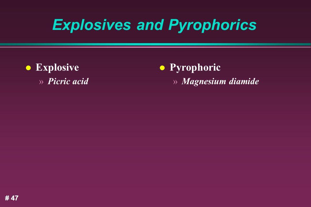 Explosives and Pyrophorics