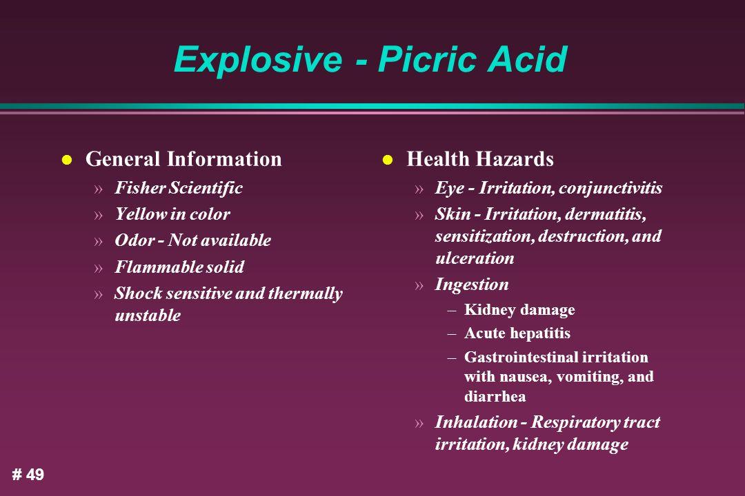 Explosive - Picric Acid