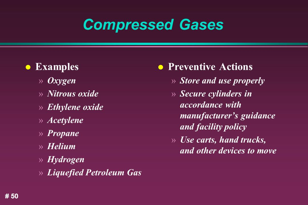 Compressed Gases Examples Preventive Actions Oxygen Nitrous oxide