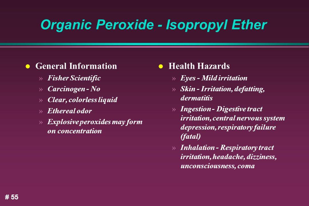 Organic Peroxide - Isopropyl Ether
