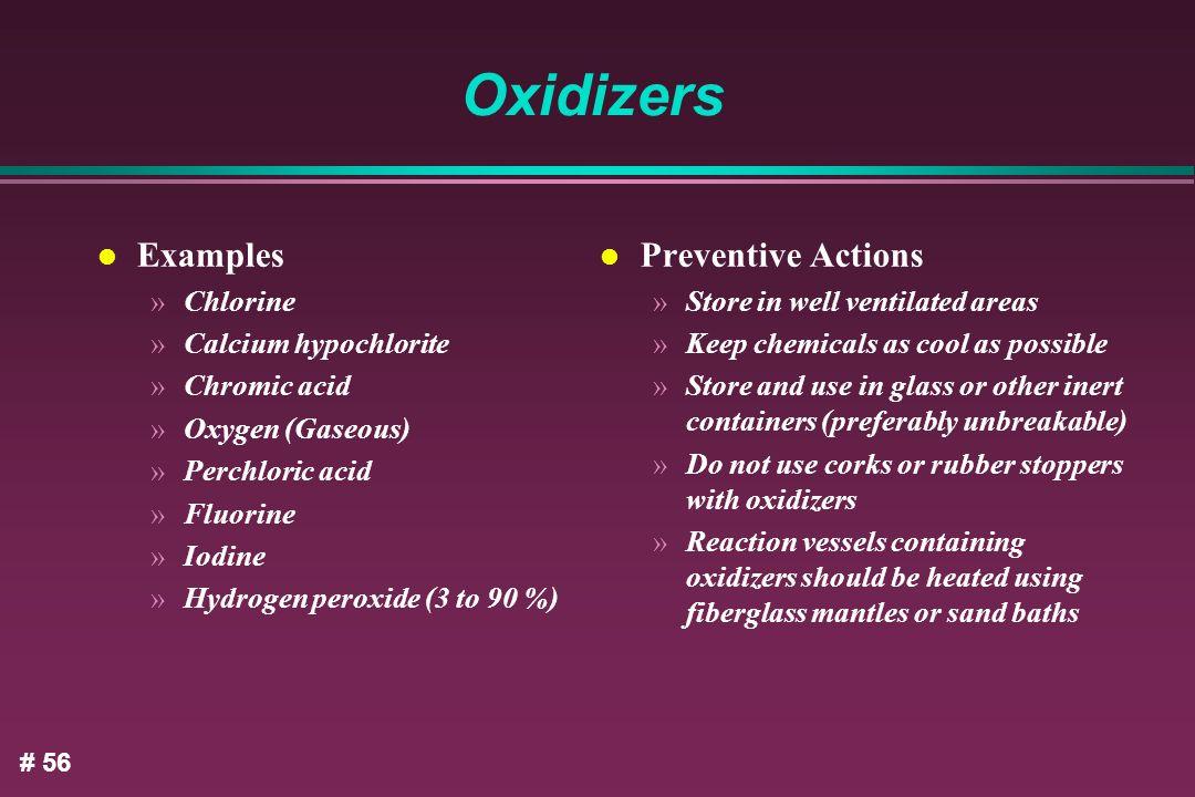 Oxidizers Examples Preventive Actions Chlorine Calcium hypochlorite