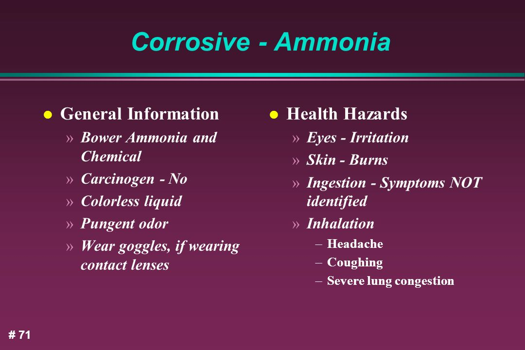 Corrosive - Ammonia General Information Health Hazards