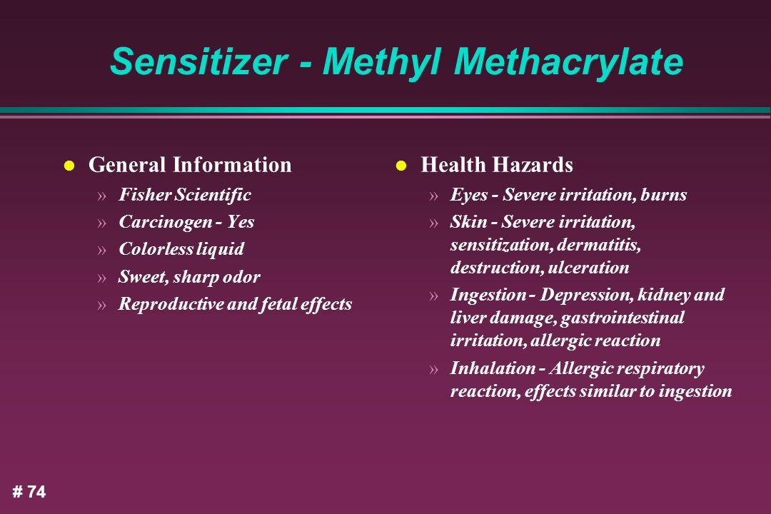 Sensitizer - Methyl Methacrylate