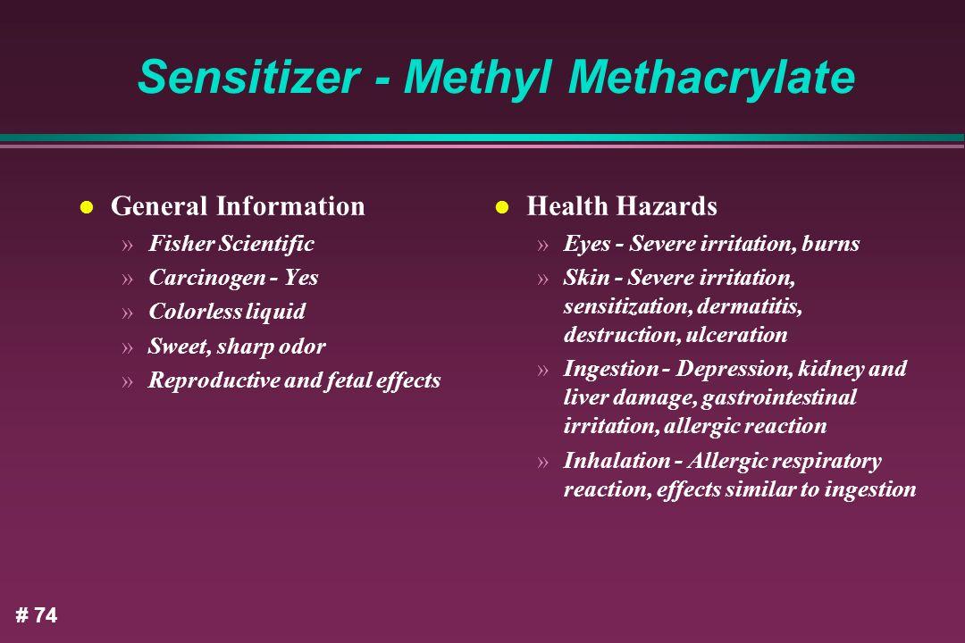 Sensitizer - Methyl Methacrylate