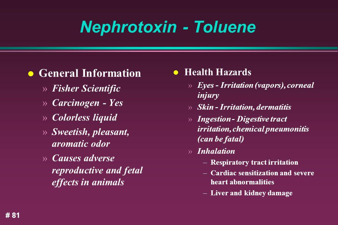 Nephrotoxin - Toluene General Information Health Hazards